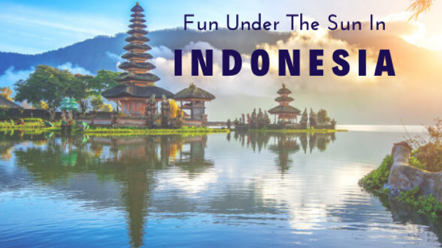 Fun Under the Sun in Indonesia